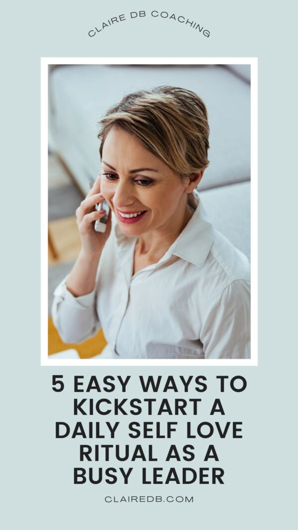 Self Love Ritual - how to start one as a busy leader - Female CEO on phone